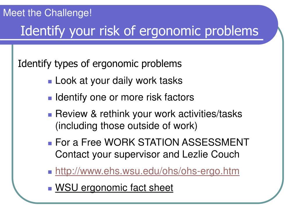 Identify your risk of ergonomic problems