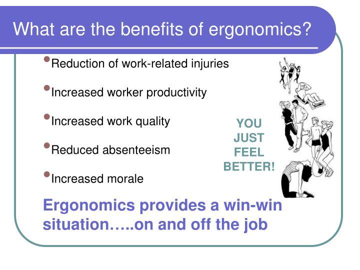 What are the benefits of ergonomics