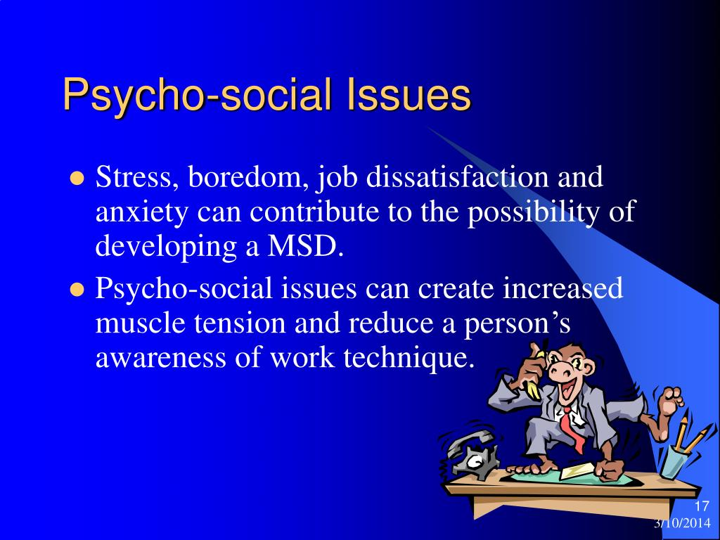 Psycho-social Issues