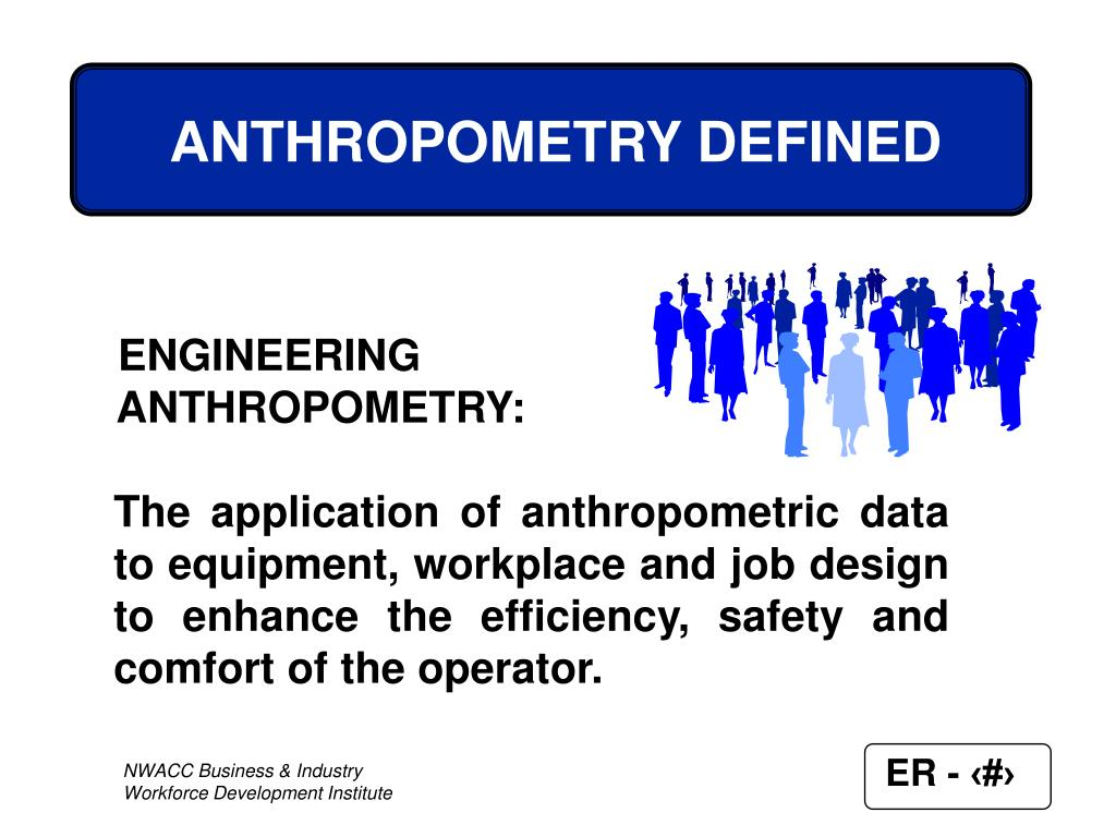 ANTHROPOMETRY DEFINED