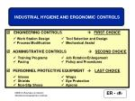 industrial hygiene and ergonomic controls