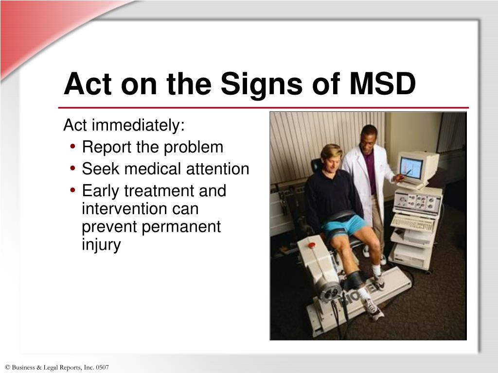 Act on the Signs of MSD