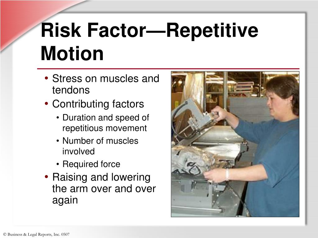 Risk Factor—Repetitive Motion