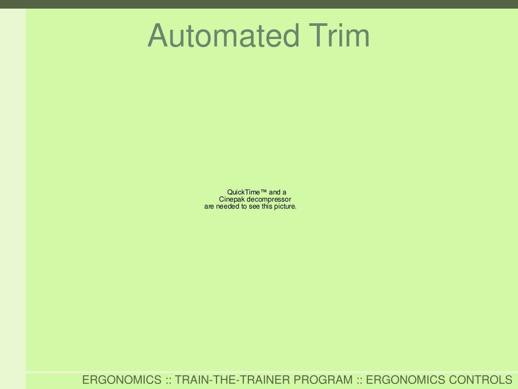 Automated Trim