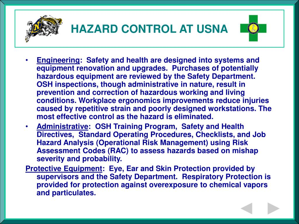 HAZARD CONTROL AT USNA