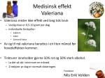 medisinsk effekt valeriana10
