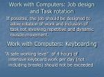 work with computers job design and task rotation