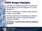 fhwa budget highlights