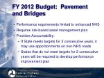 fy 2012 budget pavement and bridges