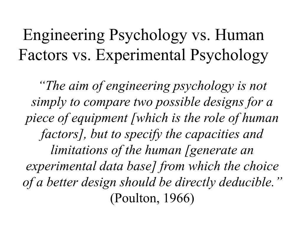 Engineering Psychology vs. Human Factors vs. Experimental Psychology