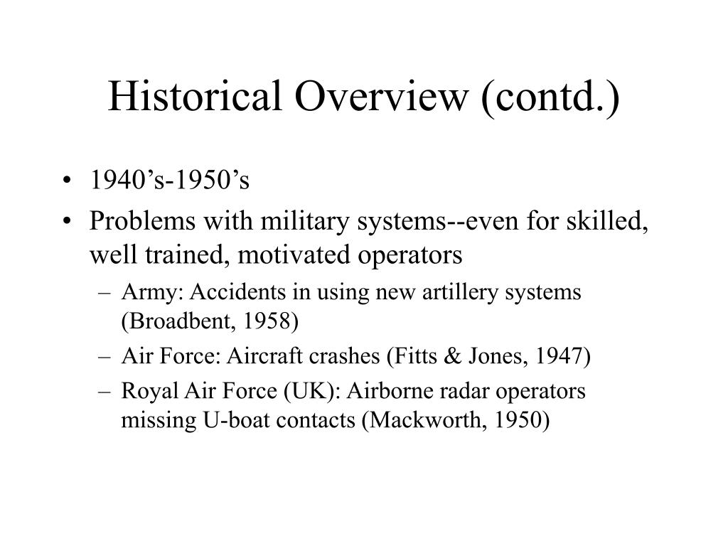 Historical Overview (contd.)