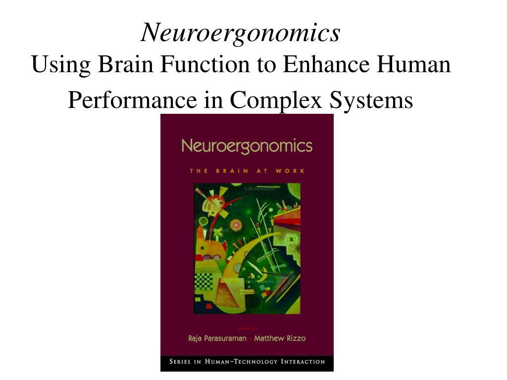 Neuroergonomics
