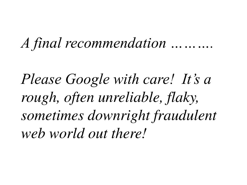 A final recommendation ……….