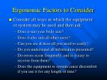 ergonomic factors to consider
