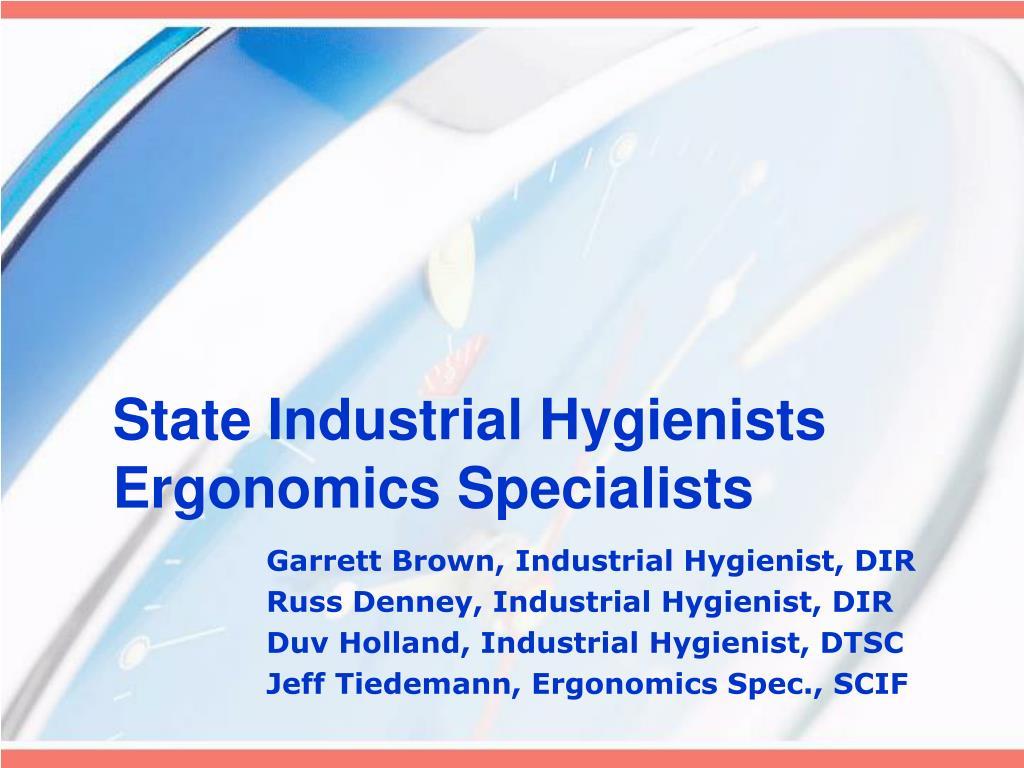 state industrial hygienists ergonomics specialists l.