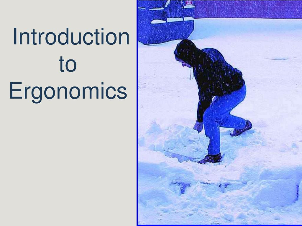 introduction to ergonomics l.