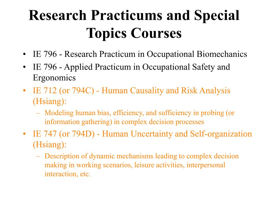 Research Practicums and Special Topics Courses
