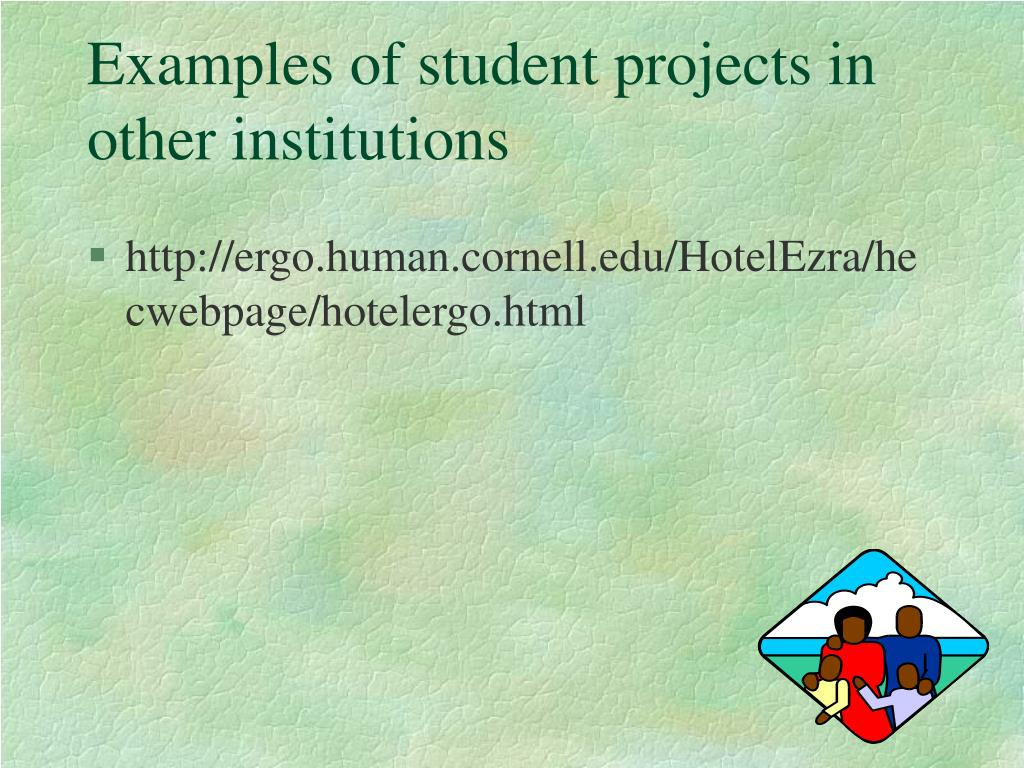 Examples of student projects in other institutions