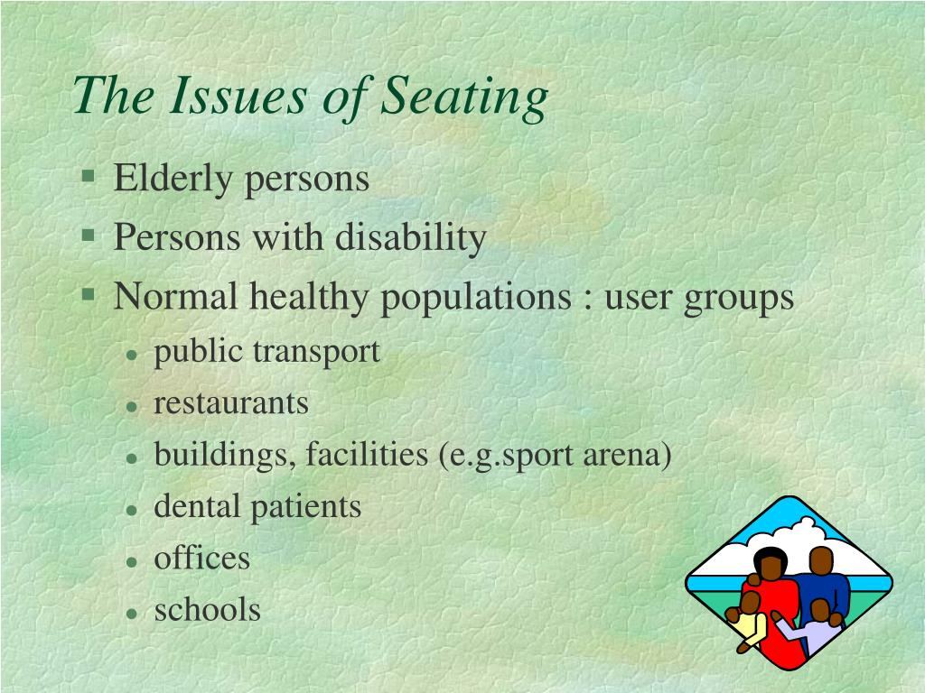 The Issues of Seating