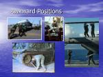 awkward positions