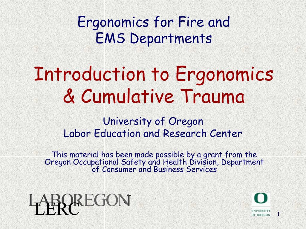 ergonomics for fire and ems departments introduction to ergonomics cumulative trauma l.