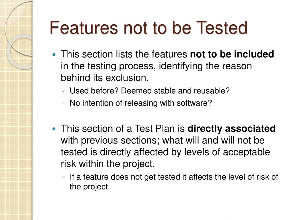 Features not to be Tested