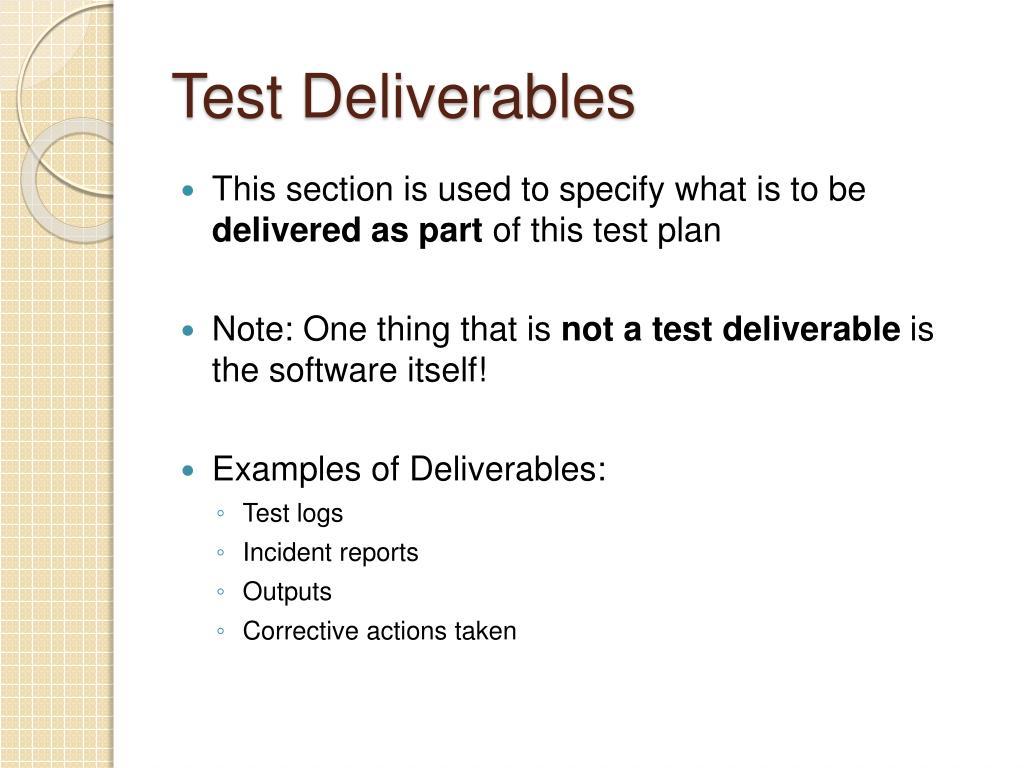 Test Deliverables