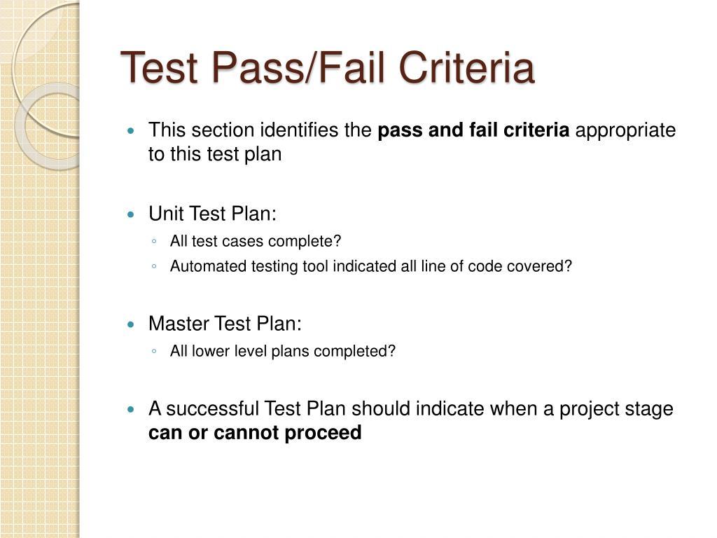 Test Pass/Fail Criteria