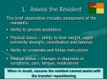 assess the resident30