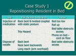 case study 1 repositioning resident in bed42