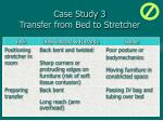 case study 3 transfer from bed to stretcher52