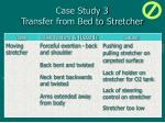 case study 3 transfer from bed to stretcher54
