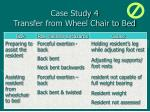 case study 4 transfer from wheel chair to bed59