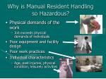 why is manual resident handling so hazardous