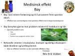medisinsk effekt bay