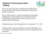 methods of food preservation chilling