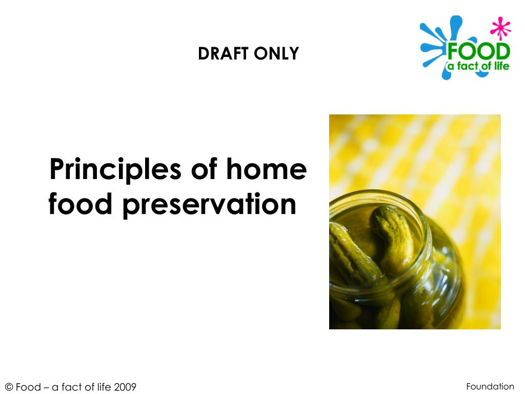 principles of home food preservation l.