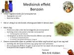 medisinsk effekt benzoin