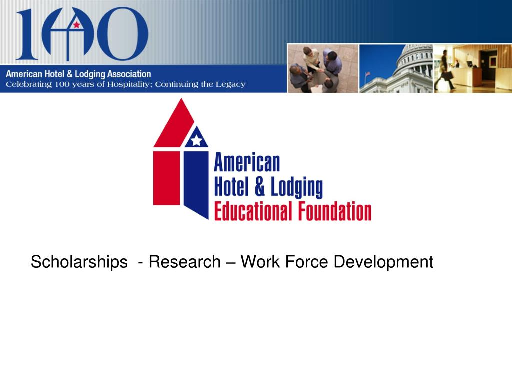 Scholarships  - Research – Work Force Development
