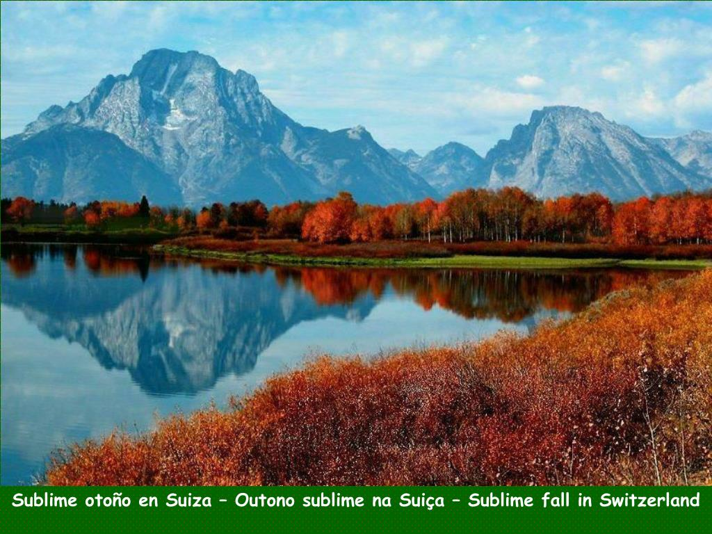 Sublime otoño en Suiza – Outono sublime na Suiça – Sublime fall in Switzerland