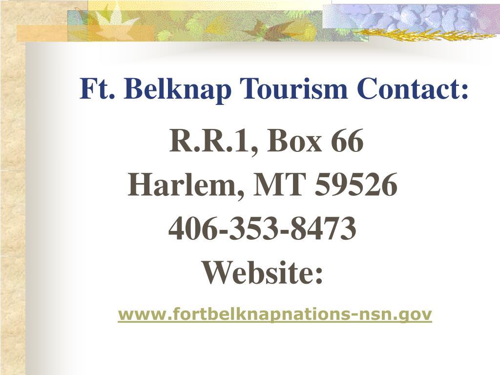 Ft. Belknap Tourism Contact: