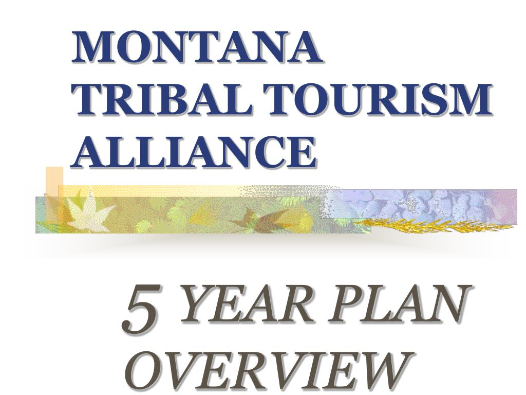 montana tribal tourism alliance l.
