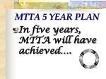 mtta 5 year plan