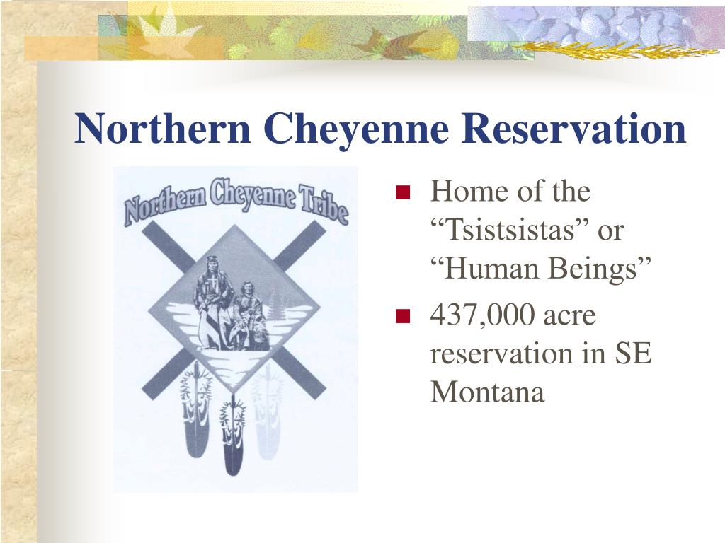 Northern Cheyenne Reservation