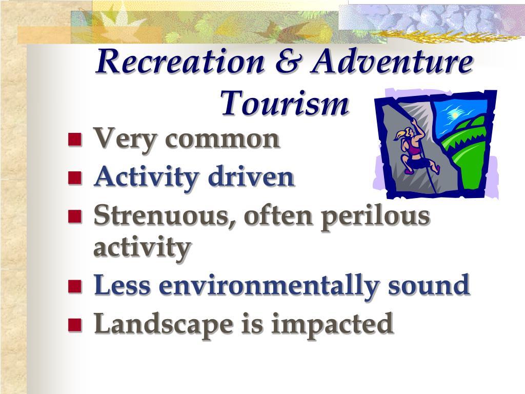 Recreation & Adventure Tourism