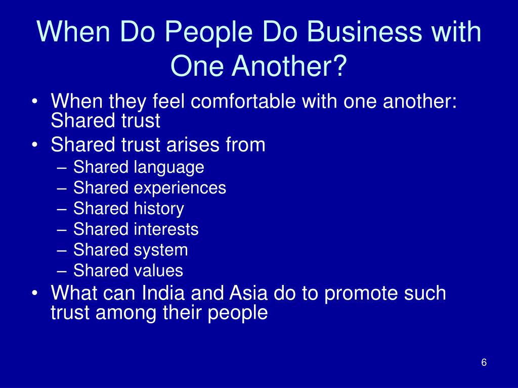 When Do People Do Business with One Another?