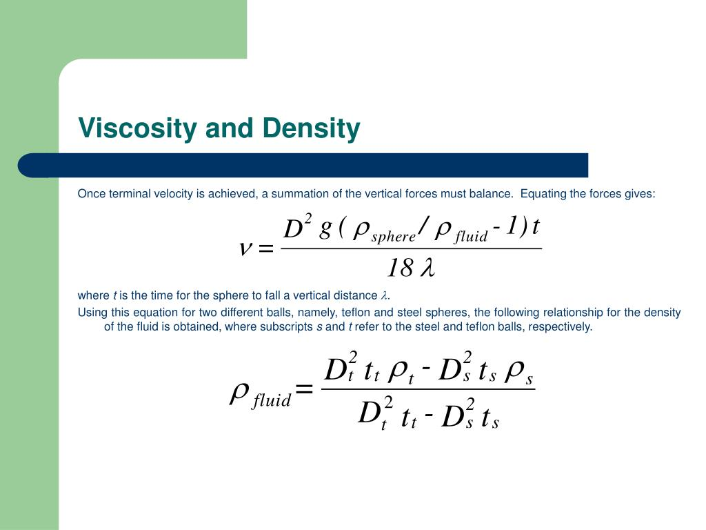 Viscosity and Density