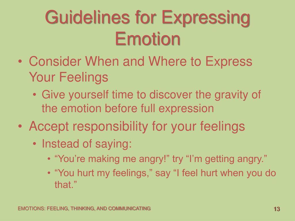 Guidelines for Expressing Emotion