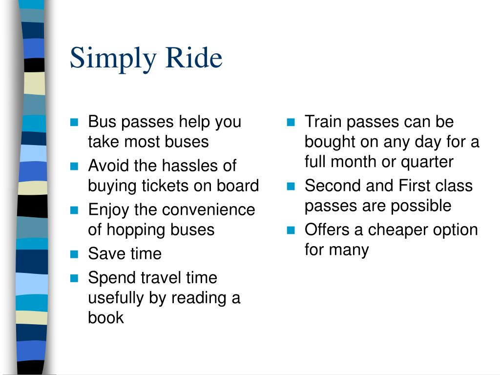 Bus passes help you take most buses