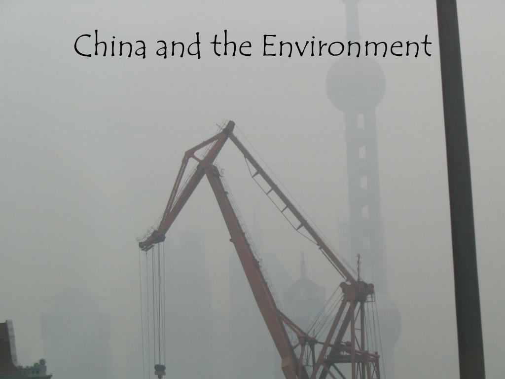 china and the environment l.